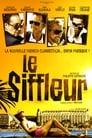 Le Siffleur poster