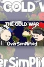 The Cold War - OverSimplified
