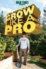 Nico Escondido's Grow Like a Pro