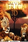 Watch Amazing Africa 3D Full Movie Online HD Streaming
