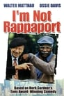 I'm Not Rappaport poster