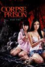 Corpse Prison: Part 2