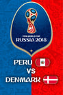 Peru vs Denmark - FIFA World Cup 2018