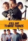 3-Kill Me Three Times