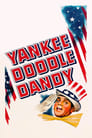 Yankee Doodle Dandy (1942) Poster