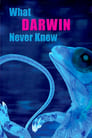 What Darwin Never Knew (2009) Poster