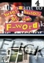 A Brief History of the F-Word
