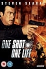 Watch True Justice 2: One Shot, One Life Full Movie Online HD Streaming