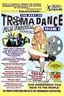 The Best of Tromadance Film Festival: Volume 3 poster