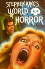 Stephen King's World of Horror (aka, This Is Horror)