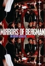 Mirrors of Bergman
