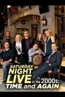 Saturday Night Live in the 2000s: Time and Again