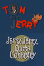 Jerry, Jerry, Quite Contrary