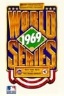 1969 World Series Film: New York Mets vs. Baltimore Orioles