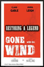 Gone with the Wind: Restoring a Legend