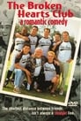 Watch The Broken Hearts Club: A Romantic Comedy Full Movie Online HD Streaming