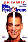 8-Me, Myself & Irene