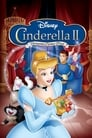 Watch Cinderella II: Dreams Come True Full Movie Online HD Streaming