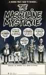 The Masculine Mystique