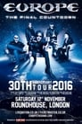 Europe - The Final Countdown 30th Anniversary Show Live At The Roundhouse