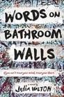 Words on Bathroom Walls poster