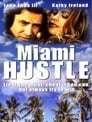 Miami Hustle