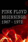 Pink Floyd Beginnings 1967-1972