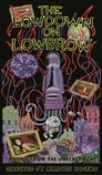 The Lowdown on Lowbrow