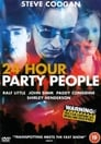 6-24 Hour Party People