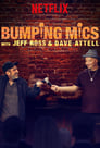 Bumping Mics with Jeff Ross & Dave Attell poster