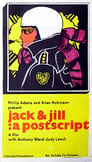 Jack and Jill: A Postscript