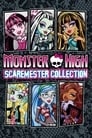 Monster High: Scaremester Collection