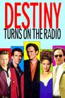 Destiny Turns on the Radio poster