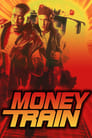 Watch Money Train Full Movie Online HD Streaming