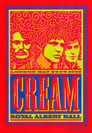 Cream - Royal Albert Hall London