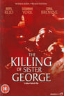 The Killing of Sister George