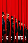 Ocean's Eight Affiche Images