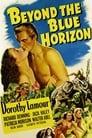 Beyond the Blue Horizon