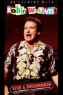 Robin Williams: An Evening With, Live And Uncensored