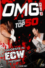 OMG! The Top 50 Incidents In ECW History