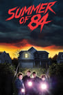 Summer of 84 (2018) Poster