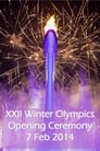 XXII Winter Olympics Opening Ceremony