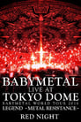 Babymetal - Live at Tokyo Dome: Red Night - World Tour 2016