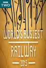 World's Busiest Railway 2015