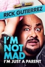 Image Gabriel Iglesias Presents Rick Gutierrez: I'm Not Mad, I'm Just a Parent