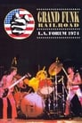 Grand Funk Railroad: Live At L.A. Forum 1974