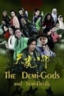 The Demi-Gods and Semi-Devils