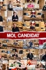 Moi, Candidat Poster