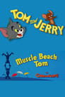 Muscle Beach Tom