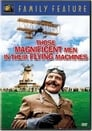7-Those Magnificent Men in Their Flying Machines or How I Flew from London to Paris in 25 hours 11 minutes